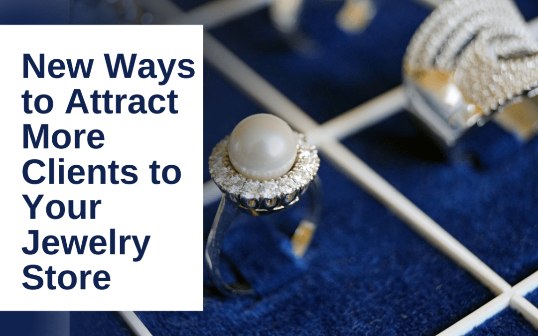 New Ways to Attract More Clients to Your Jewelry Store | Top 26 Jewellers in Udaipur